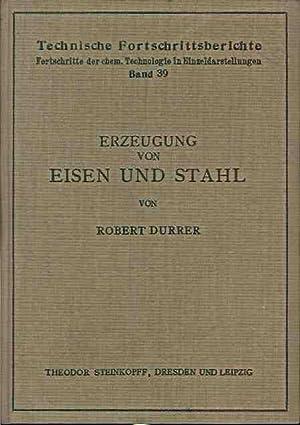 Erzeugung von Eisen und Stahl.: Durrer, Robert