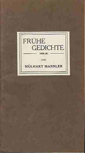 Frühe Gediche. 1920-26.: Mannler, Mülhart
