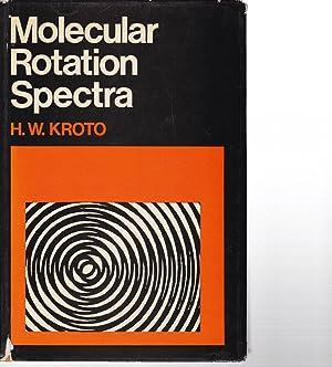 Molecular Rotation Spectra.: Kroto, H. W.