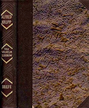 Alfred Krupps Briefe 1826 - 1887.: Berdrow, Wilhelm (Hrsg.)