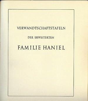 Verwandtschaftstafeln der erweiterten Familie Haniel.: Haniel, Erich