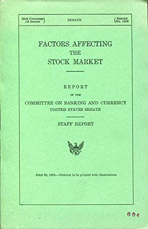 Factors Affecting the Stock Market: Report of: Fulbright, J. W.