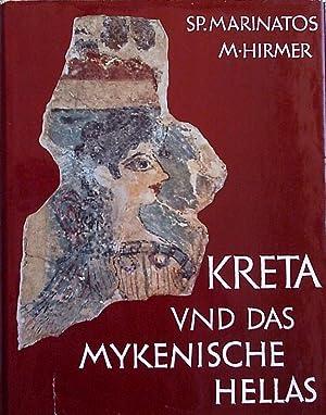 Kreta und das Mykenische Hellas. Aufnahmen von: Marinatos, Spyridon