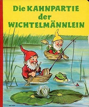 Die Kahnpartie der Wichtelmännlein.: Günther-Scherbauer, Lilly /