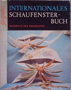 Internationales Schaufensterbuch. Window Display. Handbuch der Dekorationen;: Herdeg, Walter (Hrsg.)
