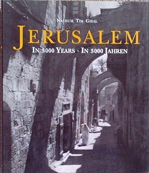 Jerusalem. In 3000 Years. In 3000 Jahren.: Gidal, Nachum Tim