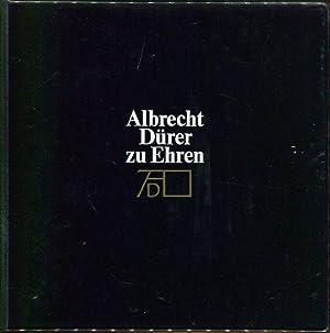 Albrecht Dürer zu Ehren.: Albrecht Dürer Gesellschaft