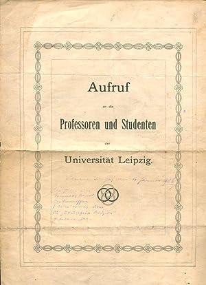 Aufruf an die Professoren und Studenten der Universität Leipzig.