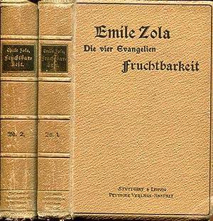Fruchtbarkeit. Roman in sechs Büchern. (Übers. von Leopold Rosenzweig). Erster und zweiter Band.: ...