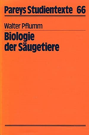 Biologie der Säugetiere.: Pflumm, Walter