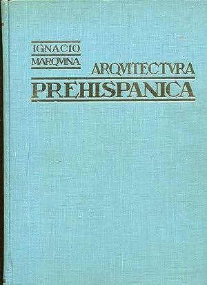 Arquitectura Prehispanica.: Marquina, Ignacio