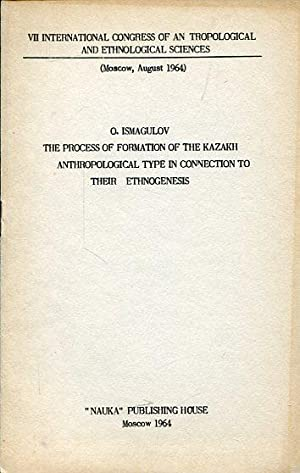 The Process of Formation of the Kazakh anthropological Type in Connection to their Ethnogenesis