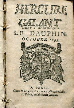 Mercure Galant dedie a Monseigneur le Dauphin. Octobre 1698.