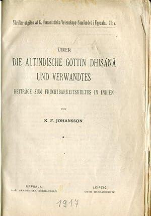 Über die altindische Göttin Dhisána und Verwandtes. Beiträge zum Fruchtbarkeitskultus in Indien.: ...