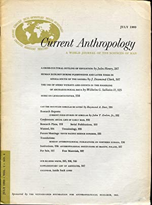 Current Anthropology. A World Journal of the Sciences of Man.