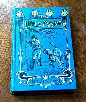 The Little Major: M.S. Haycraft