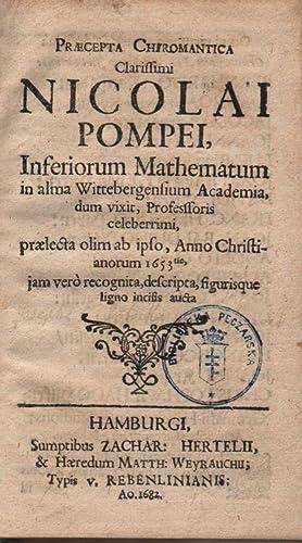 Praecepta Chiromantica Clarissimi Nicolai Pompei, inferiorum Mathematum: Pompeius, Nicolaus