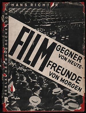 Filmgegner von Heute - Filmfreunde von Morgen.: Richter, Hans