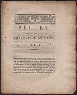 [Caption Title:] Belley, de Saint-Domingue représentant du peuple, a ses collégues. [6 fructidor ...
