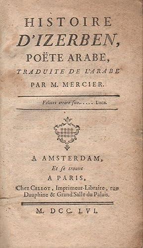 Histoire d'Izerben, poëte arabe, traduit de l'arabe: Mercier, Louis-Sébastien