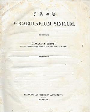 In Chinese:] Tzu-hui pi-yao. [Latin:]Vocabularium Sinicum. Concinnavit: Schott, Guilelmus [Wilhelm]