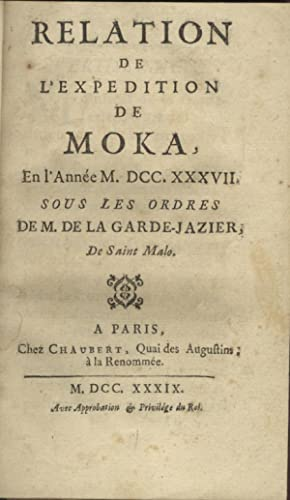 Relation de l'expédition de Moka, en l'annee: DESFONTAINES (Abbe Pierre-Francois