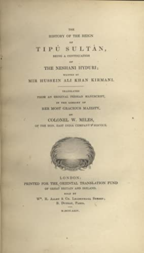 The History of the Reign of Tipu: Kirmani, Mir Hussein