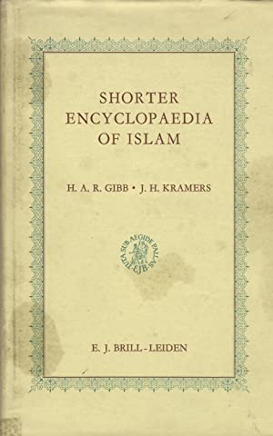 Shorter Encyclopaedia of Islam.: Kramers J.H. &