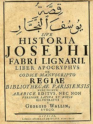 Qissat Yusuf 'al-Najjar. Sive Historia Josephi Fabri: Wallin, Georg the