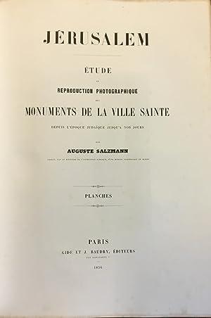 Jérusalem. Étude et reproduction photographique des monuments: SALZMANN, Auguste (1824-1872).
