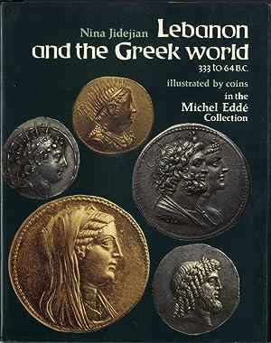 Lebanon and the Greek World 333 to: Jidejian, Nina.