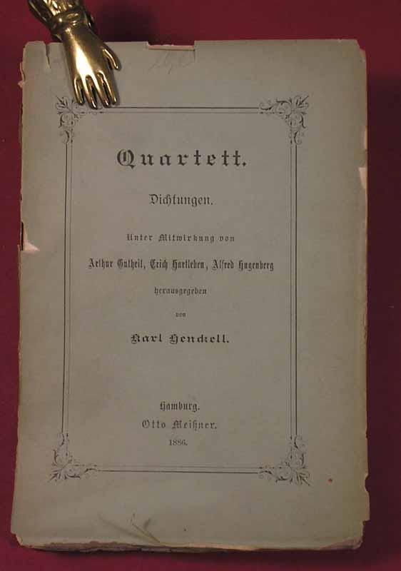 Quartett. Dichtungen, Unter Mitwirkung von Arthur Gutheil,: Henckell, Karl (Hrsg.).