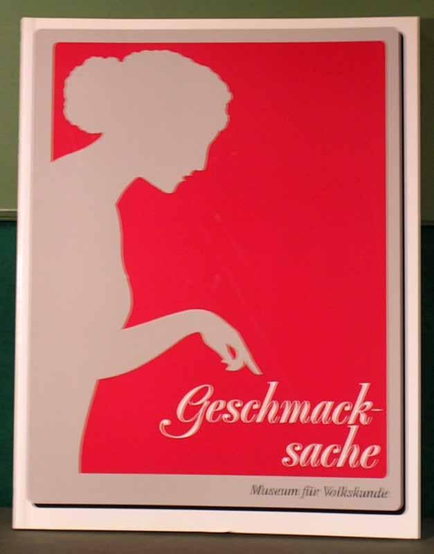 Geschmackssache. Kochbücher aus dem Museum für Volkskunde: Kochbücher.- Verk, Sabine