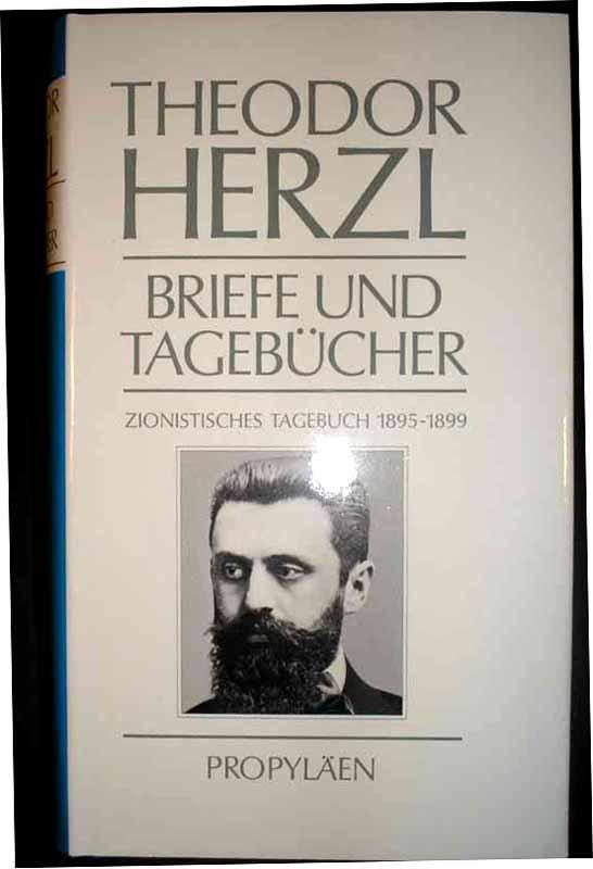 Zionistisches Tagebuch 1895-1899 u. 1899-1904. Bearbeitet von: Herzl, Theodor.