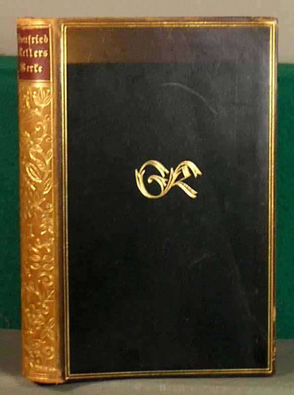 Gesammelte Werke in vier Bänden. Hg.von Ricarda: Keller, Gottfried.