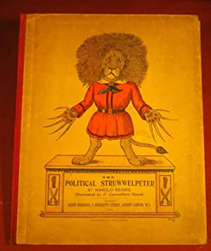 The Political Struwwelpeter by Harold Begbie. Illustrated by F.C.Gould.