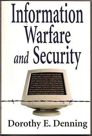 Information Warfare and Security: Dorothy E. Denning