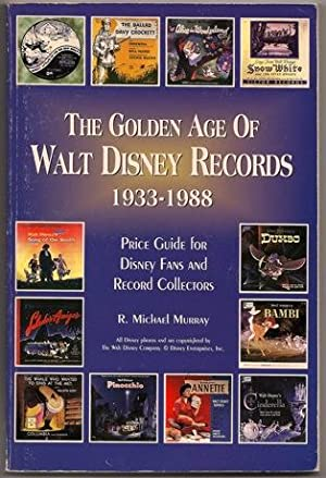 The Golden Age of Walt Disney Records: R. Michael Murray