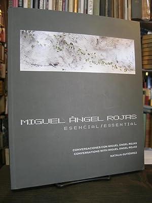 Miguel Angel Rojas, Esencial/Essential: Conversaciones Con Miguel: Natalia Gutierrez