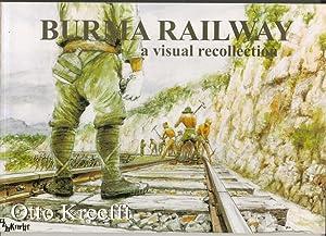 Burma Railway: Some scenes remembered, a visual: Otto Kreefft