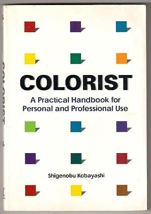 Colorist: A Practical Handbook for Personal and: Shigenobu Kobayashi