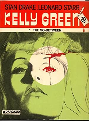 Kelley Green: 1) The Go-Between, 2) One, Two, Three. Die !, 3) The Million Dollar Hit