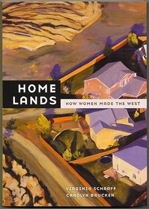 Home Lands: How Women Made the West: Scharff, Virginia and