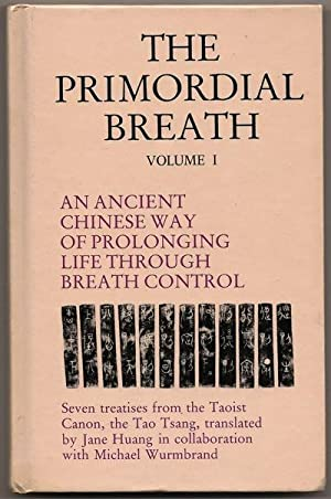 The Primordial Breath Volume I: An Ancient: Huang, Jane and