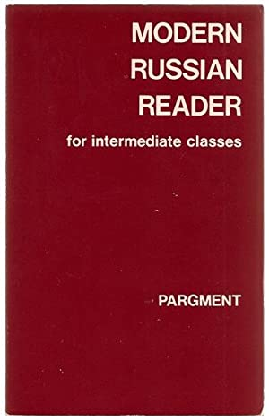 Modern Russian Reader for Intermediate Classes: Second: Pargment, Lila