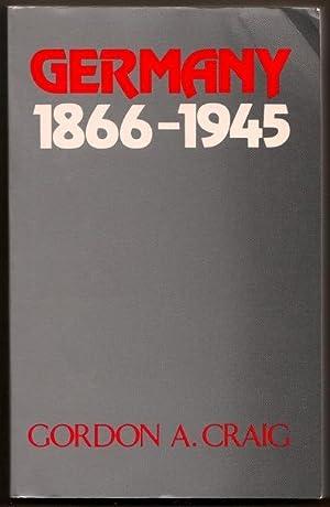 Germany 1866-1945 Oxford History of Modern Europe: Craig, Gordon A.