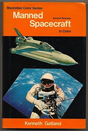 Manned Spacecraft in Color Macmillan Color Series: Gatland, Kenneth