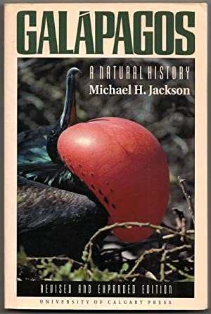 Galapagos: A Natural History: Revised and Expanded: Jackson, Michael H.
