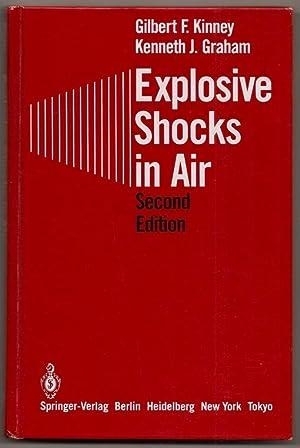 Explosive Shocks in Air: Second Edition: Kinney, Gilbert F.