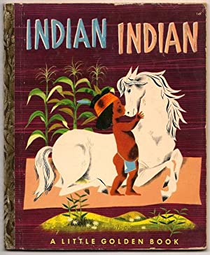 Indian, Indian A Little Golden Book (149): Zolotow, Charlotte